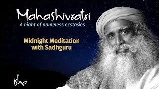 MahaShivRatri 2018 Live  Isha Yoga Center  Part 3 Midnight Meditation