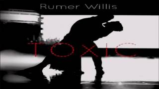 Rumer Willis Toxic (Audio)