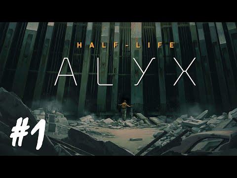 Half-Life: Alyx - Part 1