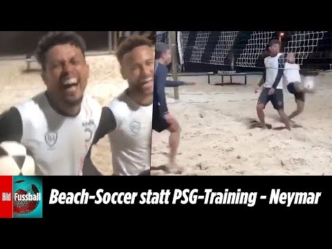 Strand-Fußball statt PSG-Training | Schlechter ArbeitNEYMAR