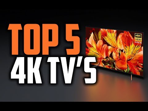 Best 4K TV's In 2018 – Which Is The Best 4K TV?