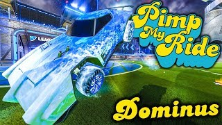 PIMP MY ROCKET LEAGUE RIDE - DOMINUS