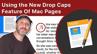 Using The New Drop Caps Feature Of Mac Pages