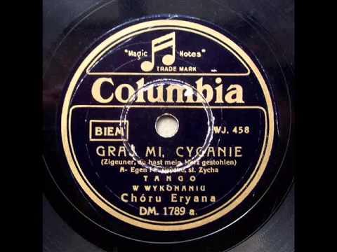 Chor Eryana - Graj mi, cyganie (Tango)