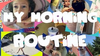 My Мorning Routine