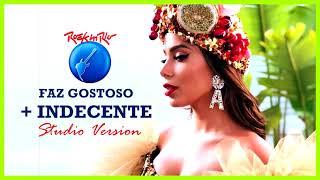 09 Anitta   Faz GostosoIndecente (Rock In Rio Studio Version)