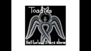 """Toadies """"Heel"""" (Hell Below/Stars Above)"""