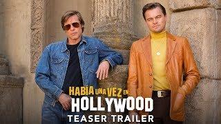 HABÍA UNA VEZ EN HOLLYWOOD   Teaser tráiler subtitulado (HD)