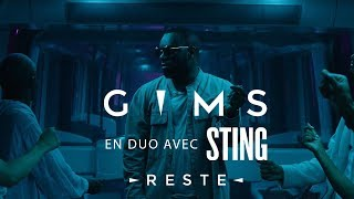 GIMS & Sting   Reste (Clip Officiel)