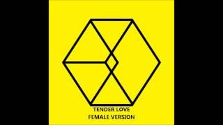 EXO - Tender Love [FEMALE VERSION]