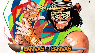 "The ""Macho Man"" snaps onto the canvas: WWE Canvas 2 Canvas"