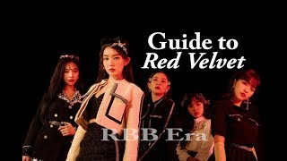 A (un)helpful Guide To Red Velvet (2019 | #RBB Era)