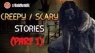 r/AskReddit People Reveal Their Creepy Stories: Part 1