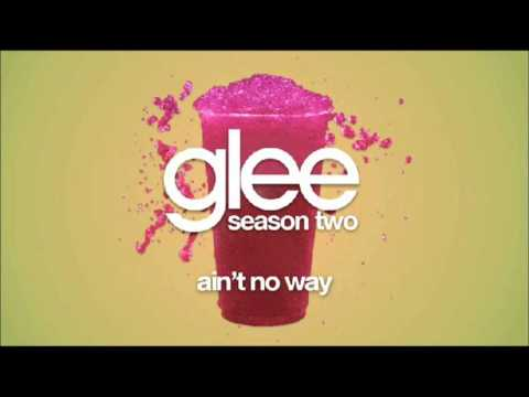 Ain't No Way (Song) by Glee Cast and Amber Riley