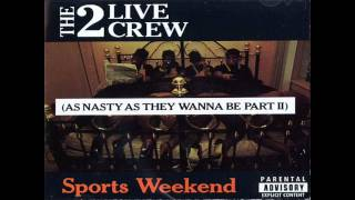 2 Live Crew - Who's fucking who