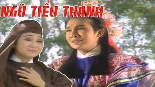 CẢI LƯƠNG VIỆT   Vũ Linh Thanh Thanh Tâm - Ngũ Tiểu Thanh Tập 2   Cải Lương Tuồng Cổ