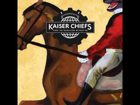 Kaiser Chiefs - Can't Mind My Own Business