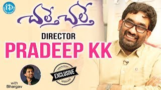 Chalte Chalte Movie Director Pradeep KK Exclusive Interview