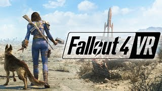 Fallout 4 VR - A Very Big Fallout Adventure