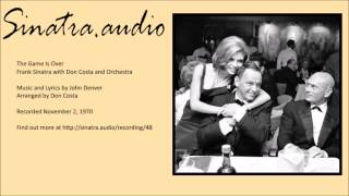 Frank Sinatra - The Game Is Over
