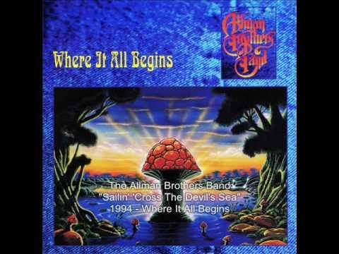 The Allman Brothers Band - Sailin' 'Cross The Devil's Sea