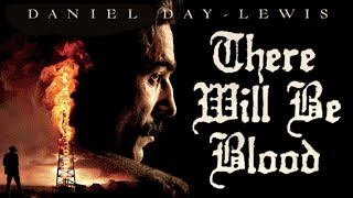 Trailer of There Will Be Blood (2007)