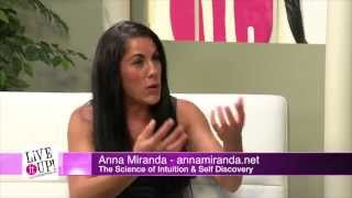Live it Up! with Donna Drake: Anna Miranda with The Science of Intuition & Self Discovery