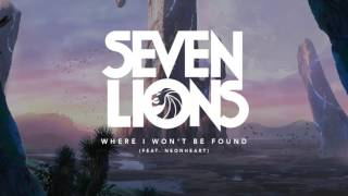 Seven Lions - Where I Won't Be Found (Feat. Neonheart)