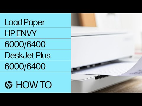 How to Load Paper in the HP ENVY 6000/ENVY Pro 6400/DeskJet Plus Ink Advantage 6000/6400 Printer Series