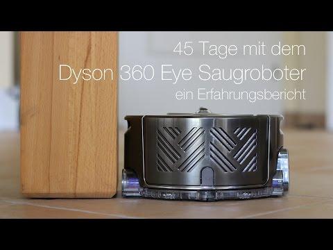 45 Tage mit dem Dyson 360 Eye Saugroboter