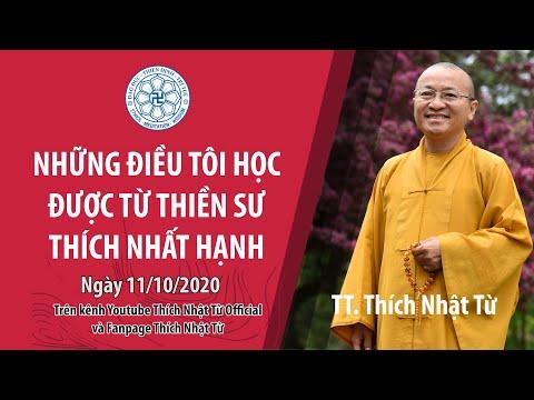 Những điều tôi học được từ Thiền sư Thích Nhất Hạnh
