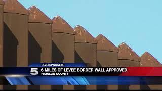 CBP: Construction Of Wall Along Texas Mexico Border Begins Next Year