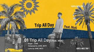 June - Trip All Day