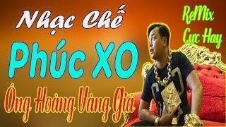 nhac-che-remix-cuc-hay-phuc-xo-ong-hoang-vang-gia