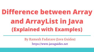 Difference between Array and ArrayList in Java