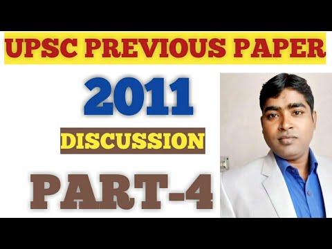 2011 UPSC PRELIMS PAPER PART- 4 DISCUSSION BY-BP.SINGH