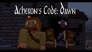 Acheron's Code, ep5 -- Dawn