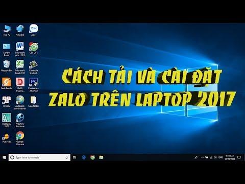 Cách tải và cài đặt zalo trên laptop 2017