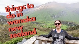 Things to Do in Wanaka in a Day: Our Road Trip in New Zealand