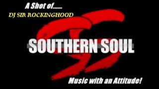 DJ Sir Rockinghood Presents: Southern Soul Music October Mix Pt. 2