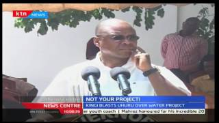 Kilifi Governor blasts President Uhuru over Sh2.3 billion water project