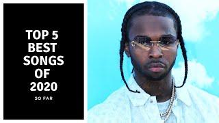 TOP 5 BEST SONGS OF 2020 (SO FAR)