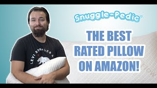 Snuggle-Pedic Pillow Review - The Best Rated Pillow On Amazon?