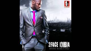 2Face - Steady Steady