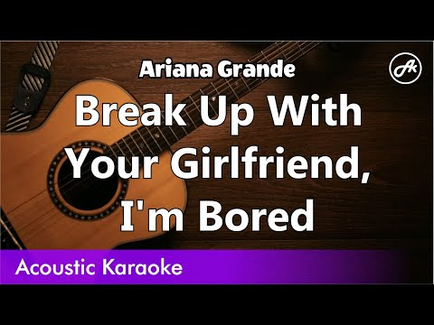 Ariana Grande - Break Up with Your Girlfriend, I'm Bored (Slow Chill Cover With Lyrics)