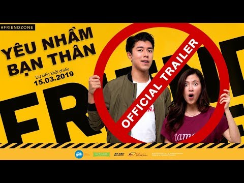 Trailer official   friend zone   d    ki   n kh   i chi   u 15 03 2019