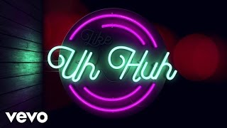 Julia Michaels   Uh Huh (Lyric Video)