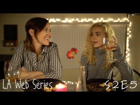 LA Web Series | S2 E5