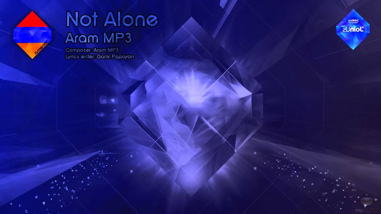 "Aram MP3 – ""Not Alone"" (Armenia) – [Instrumental version]"