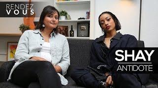 "SHAY (""Antidote"",  Sa Vision De L'amour, ""Coeur Wanted"", Le Twerk... )   Interview Rendez Vous"